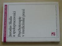 Skála - Psychoterapie v medicínské praxi (1989)