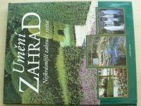 Umění zahrad - Nejkrásnější zahrady světa (2002)