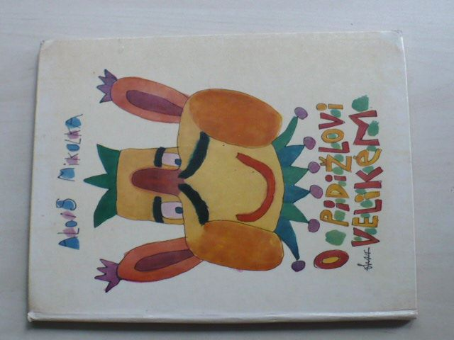 Alois Mikulka - O Pidižlovi Velikém (1970)
