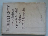 Dokumenty o protilidové a protinárodní politice T. G. Masaryka (1953)