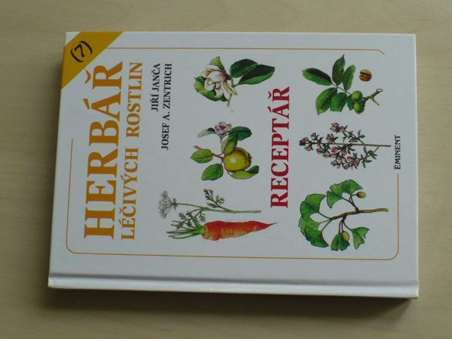 Janča, Zentrich - Herbář léčivých rostlin 7 (Receptář)