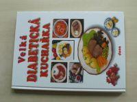 Kotrba - Velká diabetická kuchařka (2003)