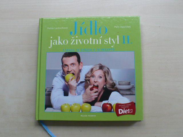 Lamschová, Havlíček - Jídlo jako životní styl II. (2012)