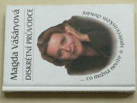 Vášáryová - Diskrétní průvodce (1999)