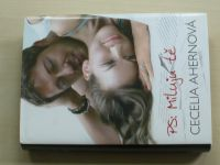 Ahernová - PS: Miluji Tě (2005)