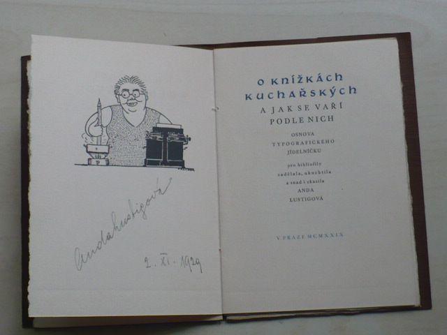 Anda Lustigová - O knížkách kuchařských a jak se vaří podle nich-osnova typografického jídelníčku