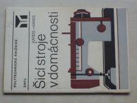 Kareis - Šicí stroje v domácnosti (SNTL 1984)