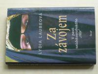 """Laubeová - Za závojem - V pasti saúdskoarabského ,,ráje"""" (2006)"""
