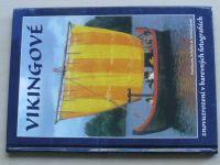 Schulze, Verhhülsdonk - Vikingové znovuzrození v barevných fotografiích (2007)