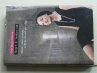 Staincliffeová - Největší laskavost (2010)