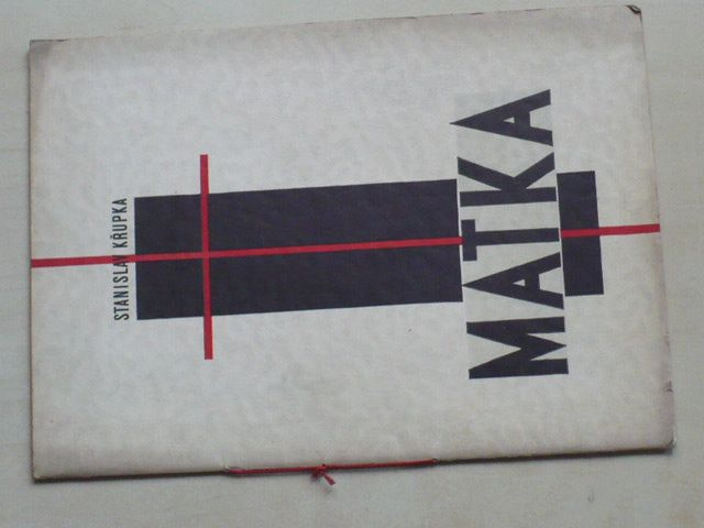 Stanislav Křupka - MATKA (Edice DNES Olomouc 1937), podpis autora, dřevoryt F. Hudeček