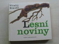 Bianki - Lesní noviny na každý rok (1980) il. Pospíšil