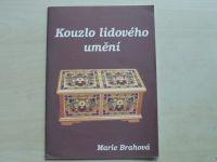 Brahová - Kouzlo lidového umění (1994)