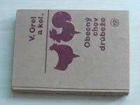 Orel a kol. - Obecný chov drůbeže (1967)