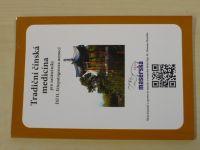 Tradiční čínská medicína pro začátečníky - Díl II. Etiopatogeneza nemocí (2010)