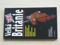 Velká Británie průvodce do zahraničí (2002)