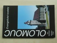 Bartušek, Pojsl - Olomouc - Evangelické kostely (2006)