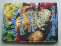 Horáčková - Tradiční česká jídla pro každou příležitost - 1000 receptů (2004)