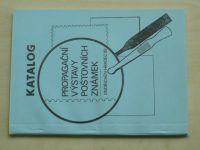 Katalog propagační výstavy poštovních známek Jindřichův Hradec (1989)