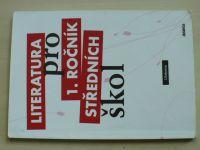 Literatura pro 1. ročník středních škol - Učebnice (2008)