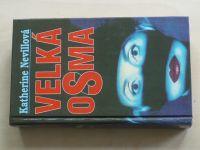 Nevillová - Velká osma (1994)