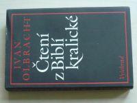Olbracht - Čtení z Biblí kralické (1990)