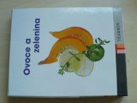 Ovoce a zelenina (2008)