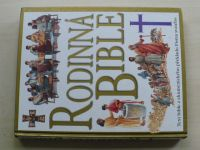 Rodinná bible - text bible z ekumenického překladu Písma svatého (2004)