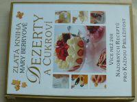 Zlatá kniha Mary Berryové - Dezerty a cukroví (2001)