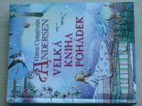 Andersen - Velká kniha pohádek (2013)