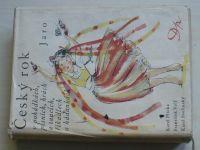 Český rok v pohádkách, písních, hrách a tancích, říkadlech a hádankách - Jaro-Zima (1947-60) 4 knihy