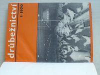 Drůbežnictví 1-12 (1970) ročník XVIII.