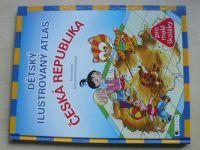Fantová - Dětský ilustrovaný atlas Česká republika (2010)