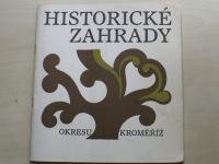 Historické zahrady okresu Kroměříž (1984)