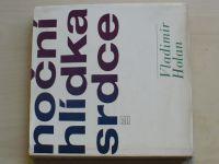 Holan - Noční hlídka srdce (1963)