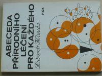 Klouda - Abeceda přírodního léčení pro každého (1991)