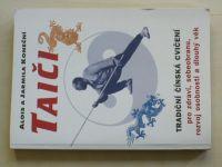 Koneční - Taiči - Tradiční čínská cvičení (2000)