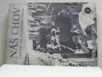 Náš chov 1-24 (1955) ročník XV. (chybí číslo 23, 23 čísel)