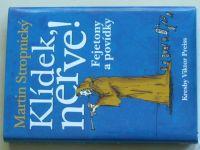 Stropnický - Klídek, nerve! - Fejetony a povídky (2003)