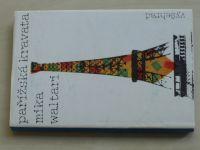 Waltari - pařížská kravata (1981)