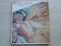 Blažková - Barokní tapiserie se sbírek ČSR (Katalog výstavy 1974)
