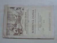 Junákova dílna sv.8 - Sedláček - Korková zátka výrobní hmotou v rukou českého junáka (1925)