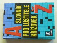 Slovník pro luštitele křížovek A - Ž (1997)