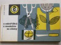 Tatarová - Z odstřižků, z modelitu, ze slámy (1966)