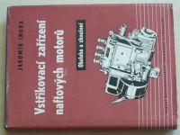 Indra - Vstřikovací zařízení naftových motorů - Obsluha a zkoušení (1958)