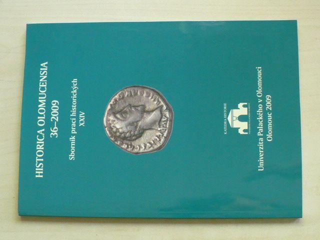 Historica Olomucensia - Sborník prací historických 36 (2009) ročník XXIV.