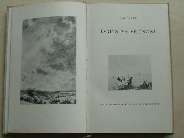 Jan Čarek - Dopis na věčnost (1947)
