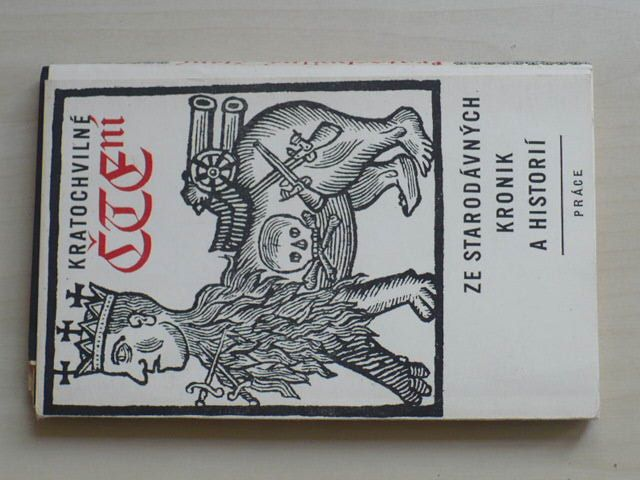 Kratochvilné čtení ze starodávných kronik a historií (1969)