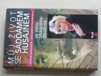 Lampsosová, Swanbergová - Můj život se Saddámem Husajnem (2011)
