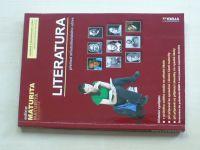 Literatura - Přehled středoškolského učiva (2017) edice Maturita
